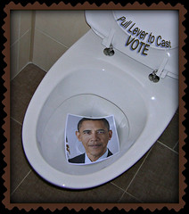 Obama in Toilet-Pull Lever to Vote (Niseione) Tags: irish chicago black logo election muslim failure loser crack communist guantanamobay socialist dictator campaign liar economy liberal obama gasprices racist forward fraud activist teaparty fdr cocaine unemployment 2012 supremecourt marxist potus romney impeach lbj nope classwarfare fail regulations racecard bho scotus movingforward divisive stimulus novote mullatto governmentcontrol billayers reverendwright dependancy welfarestate nonauthentic closetgay communityorganizer nobama biggovernment michelleobama larrysinclair taxandspend obamacare keystonepipeline unionmoney moochelle recorddebt waronwomen occupywallstreet romney2012 defeatedbymitt 56states thugpolitics cronycapitalist flushhim