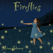 "Fireflies • <a style=""font-size:0.8em;"" href=""http://www.flickr.com/photos/10690868@N02/7802069662/"" target=""_blank"">View on Flickr</a>"