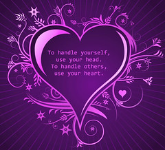head & heart quote ☺ (AmyTaylor71) Tags: heart useyourhead useyourheart handleyourself handleothers