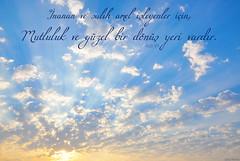 man (gLySuNfLoWeR) Tags: iman salih islam islamiyet mslman izmir gndoumu ahiret cennet amel mutluluk rad ayet kuran