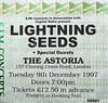 Gig Ticket - Lightning Seeds Astoria (SONICA Photography) Tags: london tickets photo foto fotograf photos photographs photograph fotos 1997 tix charingcrossroad concerttickets gigtickets photograf fotograaf photographes sjm davidbaddiel lightningseeds theastoria eztd eztdphotography photograaf eztdphotos gigsntours 9thdecember1997 leeztd dereztd