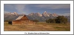 T.A. Moulton Barn at Mormon Row (FontanaFoto) Tags: nature landscape grandteton anseladams usnationalparks
