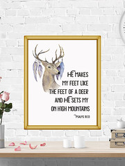 He Makes My Feet Like The Feet Of A Deer And He Sets Me On High Mountains (PrintArtPosters) Tags: prints digital print psalm1833 psalm wall bible verse art artdecor decor scripture nursery antlers deer kids artprint artprints printartposters