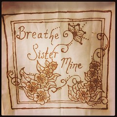 #AugustBreak2016 16 -- #breathe. Wise words from my heart-sister, Jo, gifted many years ago. #hennaart #blessed #grateful #latergram (heathwitch) Tags: augustbreak2016 breathe hennaart blessed grateful latergram