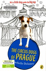 The Circus Dogs of Prague (Vernon Barford School Library) Tags: 9780143184164 rachelledelaney rachelle delaney jackrussellterriers dogs prague czechrepublic travel circus circuses animals animalstories dogstories fastpick fastpicks fast pick picks vernon barford library libraries new recent book books read reading reads junior high middle vernonbarford fiction fictional novel novels paperback paperbacks softcover softcovers covers cover bookcover bookcovers yrca youngreaderschoiceawards yrcanominee yrcanominees award awards juniordivision