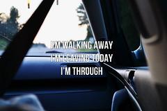 i'm walking away, i'm leaving today, i'm through (newsetofwings) Tags: trees car typography lyrics bokeh quote text stoplight lyric