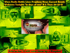 Prophecy News Current Events Days of Noe'WW-08-23-12 (Warn-Radio) Tags: china west finland israel moscow un drought syria humanrights currentevents watchman usmilitary corncrop racewar militaryvet georgeobama facebookposts eurocrisis prophecynews warnradio armysuicidalspray handingoutwater californiafarmlaborshortage iranattack americandronestrikes sorosmarxists