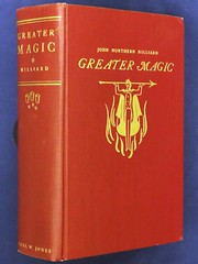 """""""Greater Magic"""" by John Northern Hilliard. Minneapolis: Carl W. Jones, (1938). Second Impression (lhboudreau) Tags: prestidigitation wizardry sorcery sleightofhand magic magician conjurer conjuring illusionist illusionists firstedition magicbook artofconjuring magictricks featsofmagic magicalfeats illusions illusion book books hardcover hardcovers hardcoverbook hardcoverbooks bookcover vintagebook vintagemagicbook magictrick cardtricks johnnorthernhilliard hilliard johnhilliard carljones carlwjones greatermagic 1938 secondimpression encyclopediaofmagic practicaltreatise apracticaltreatise modernmagic tarbell harlantarbell drharlantarbell professionalmagic"""