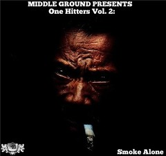 Middle Ground  One Hitters Vol. 2  Smoke Alone (dlraphiphop) Tags: 2 one alone smoke ground vol middle hitters  mediafire zippyshare hulkshare