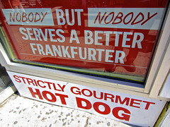 Strictly Gourmet Hot Dog, New York, NY (Robby Virus) Tags: newyork newyorkcity ny nyc bigapple manhattan city strictly gourmet hot dog frankfurter grays papaya food window ad advertisement nobody