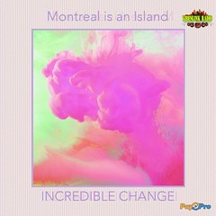 Incredible Change  Montreal is an Island @ncrediblechange @PayProOVP (vibeslinkradio) Tags: ancrediblechange apayproovp change featured incredible island montreal ovp paypro vibeslink vlr