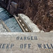 keep off wall. hoover dam. 2014.