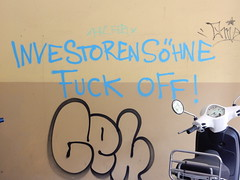 Investorenshne fuck off! / Investor sons fuck off! (aestheticsofcrisis) Tags: street art urban intervention streetart urbanart guerillaart graffiti graffity berlin germany europe kreuzberg xberg