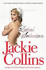 JACKIE COLLINS - Lethal Seduction Book Cover (CandyGalore1) Tags: jackie collins lethal seduction book cover bonkbuster novel
