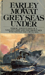 Novel-Grey-Seas-Under-by-Farley-Mowat (Count_Strad) Tags: novel cover art coverart book western scifi wwii