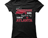 New Just A Tennessee Girl Loyal To My Team In Atlanta Unique Funny Women T-Shirt (Adiovith) Tags: new just a tennessee girl loyal to my team in atlanta unique funny women tshirt