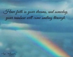 rainbow with quote (natashajensen04) Tags: quotes trucks flowers winter spring summr fall black an white sunrise sunset buildings flags moon barns