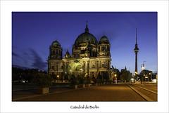 Catedral de Berlin (Soler Paco) Tags: pacosoler berlin 6d nocturnas