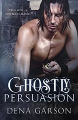 Ghostly Persuasion (CoverReveals) Tags: romance paranormal ghosts