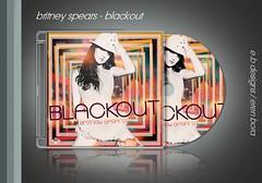 Britney Spears - Blackout (Eren Bora Designs (E.B)) Tags: art work design fan spears album cd deluxe made cover single blackout britney bora eren