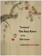 Usui Reiki Ryoho in the 21st C