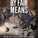 BY FAIR MEANS - Poster