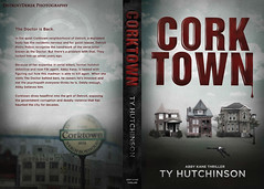 Corktown ( My Image is on the Back Cover ) (DetroitDerek Photography ( ALL RIGHTS RESERVED )) Tags: november usa sign america book artwork midwest michigan detroit advertisement novel local allrightsreserved 2012 thedoctor thriller 313 motown corktown detroitderek tyhutchinson abbykane