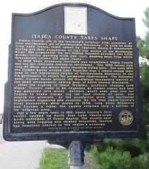 Itasca County Takes Shape Marker (Grand Rapids, Minnesota) (courthouselover) Tags: minnesota mn courthouseextras itascacounty grandrapids minnesotahistoricalmarkers northamerica unitedstates us