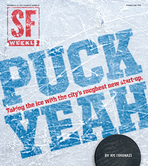 Puck Yeah (VisuaLinguist) Tags: sf sanfrancisco net ice hockey magazine typography design graphicdesign cow newspaper fight check goalie shot mask graphic fuck designer gritty palace bull bulls player cover skate font type rink icing stick skater puck slap icy weekly scratch penalty alternative scratchy typeface aan artdirection magazinecover crosscheck sfweekly hockeystick fuckyeah vvm slapshot cowpalace hockeypuck coverdesign artdirector altweekly publicationdesign weeklynewspaper associationofalternativenewsweeklies villagevoicemedia alternativemagazine andrewnilsen andrewjnilsen puckyeah visualinguist sfbulls