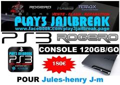 Jules-henry J-m (play3jailbreak) Tags: france slim jm relay commander play3 mondial 455 jailbreak manette cex ps3 120gb achat envoi acheter juleshenry rogero