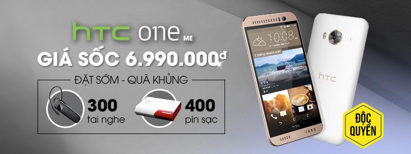 HTC One ME giá chỉ 6.990.000đ - Đặt mua sớm nhận quà khủng!