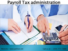 Payroll Tax Administration (pelitonllc) Tags: payroll tax administration human resource outsourcing denver hr colorado peo training employee leasing resources consulting safety