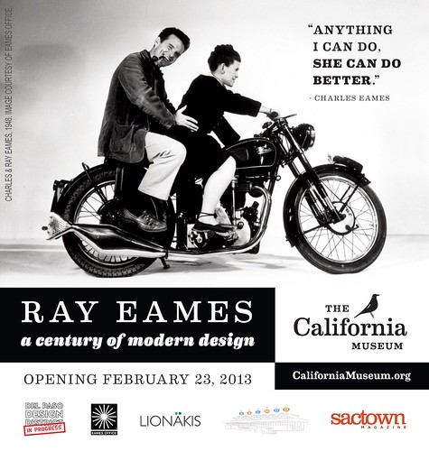 "Announcing ""Ray Eames: A Century of Modern Design"" at the California Museum 2.23.13"
