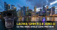 Laowa 12mm F/2.8 ZERO-D Preview (nickybay) Tags: laowa 12mm f28 ultra wide angle lens review preview