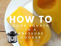 How To Cook Squash In A Pressure Cooker (Suzie the Foodie www.suziethefoodie.com) Tags: pressurecooker squash instantpot suziethefoodie tutorial