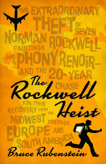 The Rockwell Heist by Bruce Rubenstein
