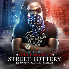 Young Scooter  Street Lottery (Hosted By DJ Scream & DJ Swamp Izzo) (dlraphiphop) Tags: street by dj young scooter lottery swamp scream hosted izzo  mediafire zippyshare hulkshare