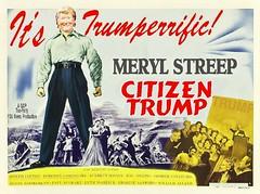 Citizen Trump (doctor075) Tags: donaldjtrump merylstreep gop teaparty foxnews