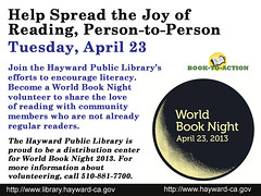 World Book Night, April 23, 2013: Help Spread the Joy of Reading, Person-to-Person (Hayward Public Library) Tags: california reading libraries books literacy thebookshop thelanguageofflowers cityofhayward 94541 haywardpubliclibrary vanessadiffenbaugh worldbooknight2013