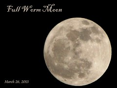Full Worm Moon (ParkerRiverKid) Tags: moon night march fullmoon lunar wormmoon 2013 sapmoon scavenger7 ansh43