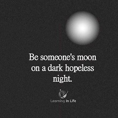 Be Someone's Moon (learninginlife) Tags: dark hopeless moond night