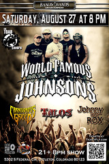 World Famous Johnsons (WorldFamousJohnsons) Tags: worldfamousjohnsons wfj worldfamous worldfamousband rockbands rockandroll metalmusic carnivorousgreed talos johnnygotrox toadtavern federal southside bands4bands livebands august 2016 82716 livemusic live music musicporn party birthdayparty summercamp bandcamp best303sounds girls girlsgirlsgirls colorado coloradobands denver denvercolorado denverband denverbands littletoncolorado nightclub saturday saturdaynight sat nightlife milehigh milehighcity thescoop303 worldviral wfjs wfjohnsons graphicsbyvictor graphix thejulianeffect sunshinebaby marymary talentsoftheworld patio parker shanedelray scottparker comingsoon rockstars starpower bigheadtoddandthemonsters mrsteak mistersteak lolablack lbc friends worldfamousfriends eventtickets tickets onlinetickets 420 fourtwenty johnson johnsons