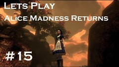 Let's Play: Alice Madness Returns #15 (ViewsForMe) Tags: play lets alice 15 gaming madness commentary returns gameplay let's
