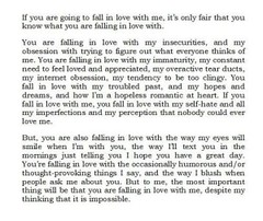 If you are going to fall in love with me (Storiescorner) Tags: love smile hope perception humorous heart text feel great internet thinks obsession thinking dreams romantic tear blush appreciate important ducts occasionally impossible immaturity hopeless constant despite clingy imperfections provoking insecurities tendency figureout overactive