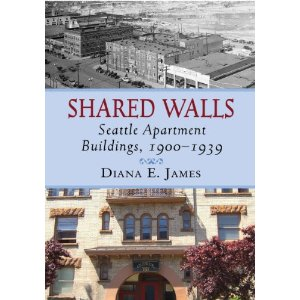 Shared Walls A History Of Seattle Apartment Living Chs Capitol