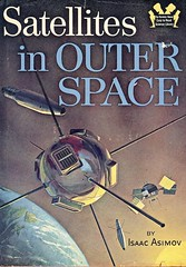 Space Junk (Wires In The Walls) Tags: book space science cover scanned educational outerspace exploration satellites midcentury isaacasimov easytoreadsciencelibrary
