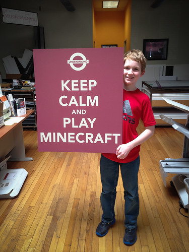 Keep Calm and Minecraft by Redcorn Studios [Matt], on Flickr
