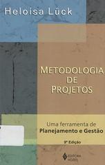Metodologia de projetos (Biblioteca IFSP SBV) Tags: administracao de projetos planejamento estrategico