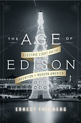 The Age of Edison book cover (IntelFreePress) Tags: lightbulb patents innovation invention intellectualproperty thomasedison researchanddevelopment ernestfreeberg productecosystem