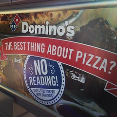 Domino's Pizza: The ANTI-literacy campaign. (alist) Tags: square lofi squareformat iphoneography instagramapp uploaded:by=instagram foursquare:venue=5036f212e4b0450c9c304476